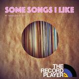 Some Songs I Like #4