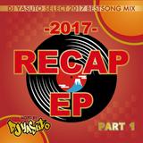 2017 RECAP EP Part 1