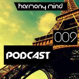Harmony Mind PODCAST 009