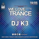 DJ K3 - We Love Trance CE 033 with Shugz - Classic Stage (18-05-2019 - Base Club - Poznan)