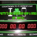 St Patty's Day 2015 Hip Hop & RnB Mix  By: Def DJ