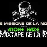 La Mixtape de la Mort Volume 3 Piraterie à la Atone