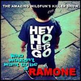 WHO WOULDN'T WANT TO BE A RAMONE