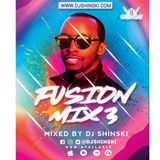 Fusion Mix Vol 3 [Afrobeat, Dancehall, Latino, Soca, Top 40]