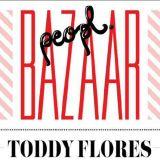 BAZAAR PEOPL LIVE DJ SET PT.2 MIXED BY TODDY FLORES