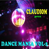 ClaudioM pres - Dance Mania vol.2
