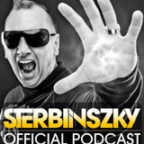Sterbinszky Official Podcast 032