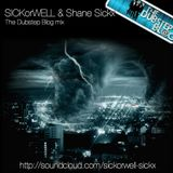 SICKorWELL & Shane Sickx - The DubStep Blog Mix #8 (Mixed by SICKorWELL)