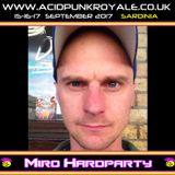 Miro HardParty - Acid Punk Royale 2017 Promo Mix