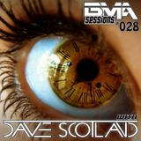 Dave Scotland - BMA Sessions 028