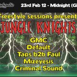 Freestyle Sessions Present's Jungle Knights v.07 - Criminal Sound 23rd february 2013