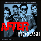 AFTER THE CLASH | groups, collaborations, projects of the Clash members.