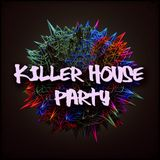 THE KILLER HOUSE PARTY