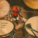 Critical Radio #72