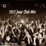 2013 June Club Mix
