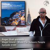 Magic Island - Music For Balearic People 384, 1st hour