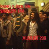 Frankly $ick pon Innacity:: Aug 2011