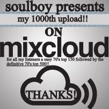 easy 70's 1000th mixcloud upload special by soulboy/part2