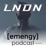 Emengy Podcast 060 - LNDN