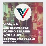 Vigía #4 (05.05.2015): Las Izquierdas, Sonido Berzerk, Wolf Alice, George FitzGerald