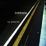 intrinzic_the_distance_e.p. promo_mix