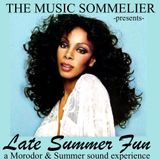 "THE MUSIC SOMMELIER -presents- ""LATE SUMMER FUN""  A GIORGIO MORODOR & DONNA SUMMER SOUND EXPERIENCE"