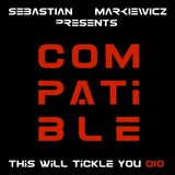 Compatible - This Will Tickle You 010 Mix With Sebastian Markiewicz