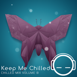 Keep Me Chilled Mix Volume 8