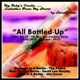BABY'S CRADLE ... LULLABIES FROM MY HEART by SweetChirp - ALL BOTTLED UP.