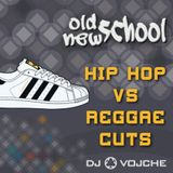 Hip Hop Vs Reggae Cuts ########## by DJ Vojche