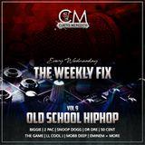 @CurtisMeredithh - #TheWeeklyFix - VOL.9 - OLD SCHOOL HIP-HOP