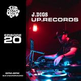 The Bounce Radio - Episode 20 ft. J Digs (from Up. Records)