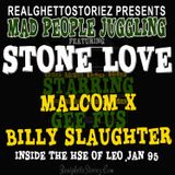 STONE LOVE IN HOUSE OF LEO JAN 95