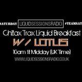 Lotus - Chillax Trax show @ Liquid Sessions radio - 01/03/2014