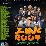DJ TINDOL 3D - ZINC ROOF MIXTAPE VOL 53. MAY 2018