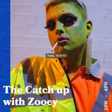 The Catch Up Presents Queer Island Discs with Zooey - 02.07.19 - FOUNDATION FM