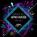 Dj Agnaldo Mix - Dance all afro house mix 2018