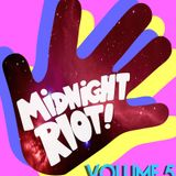 Midnight Riot Vol 5 Blend