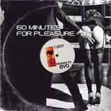 60 Minutes for Pleasure November 2019 Mixtape by BVG