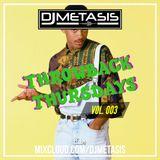 ThrowbackThursdays EP. 3 (Oldschool R&B/Hip Hop)   Instagram @DJMETASIS