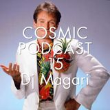 Cosmic delights podcast - 15 Dj Magari aka Andrea Marioni