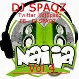 Naija mix Vol 4 - DJ Spaqz