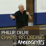Phillip DelRe on Apologetics 11.7.17