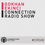 Gokhan Ekinci - Connection Radio Show #CRS08