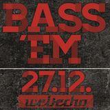 Bass 'Em (Special K & Shusta) - DJ Set @ Weltecho 27.12.2013