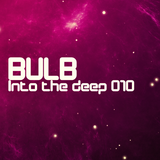 Bulb - Into the deep 010