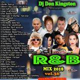 Dj Don Kingston R&B Mix Vol. 36 2018