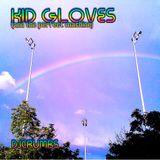 Kid Gloves & The Perfect Machine