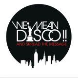 WE MEAN DISCO!! presents WE MEAN DISCO!! - Workshop Part 1