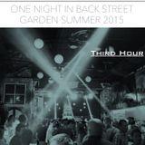 One Night In Back Garden Club Summer 2015 Third Hour